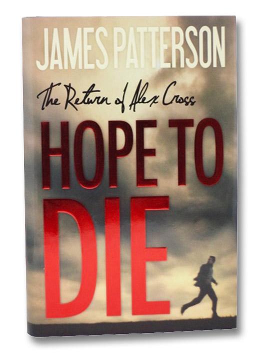 Hope to Die (Alex Cross), Patterson, James