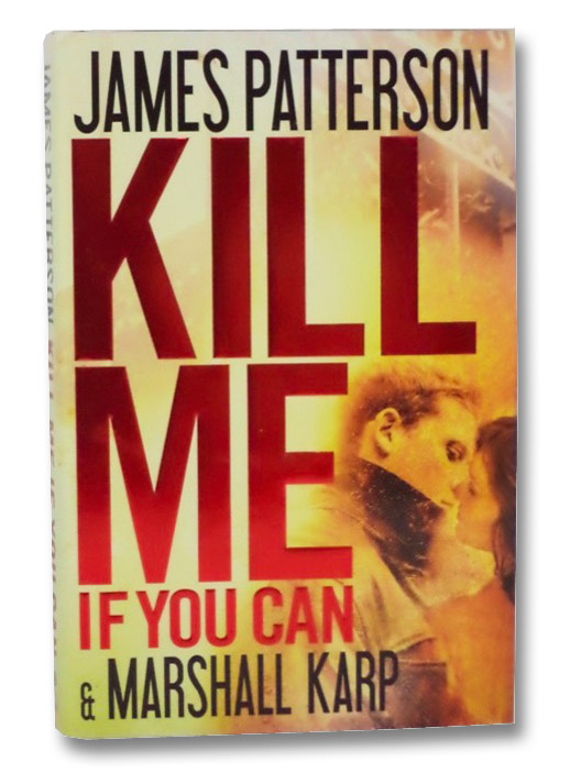Kill Me If You Can, Patterson, James