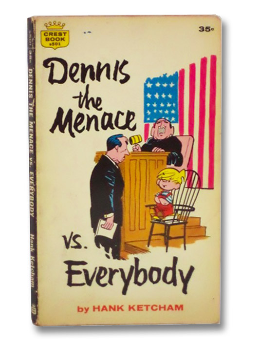 Dennis the Menace vs. Everybody (Crest s501), Ketcham, Hank