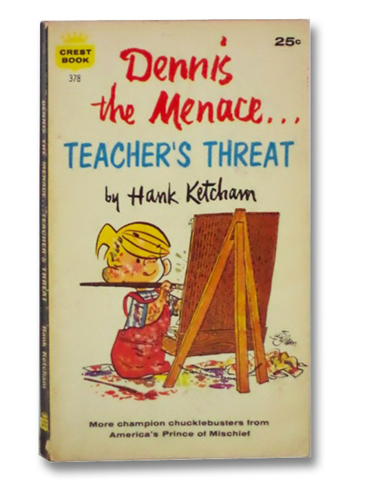 Dennis the Menace: Teacher's Threat (Crest No. 378), Ketcham, Hank