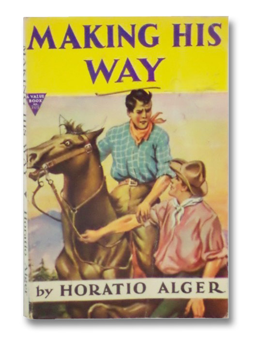 Making His Way (Value Book No. 105), Alger, Horatio