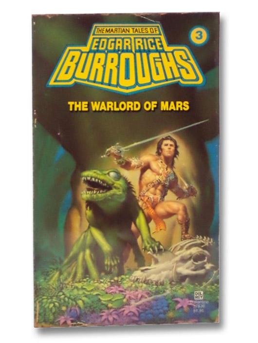 The Warlord of Mars (Mars, Bk. 3), Burroughs, Edgar Rice