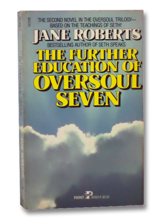The Further Education of Oversoul Seven, Roberts, Jane
