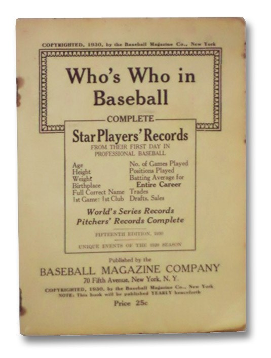 Who's Who in Baseball: Complete Star Players' Records from Their First Day in Professional Baseball, Baseball Magazine Company