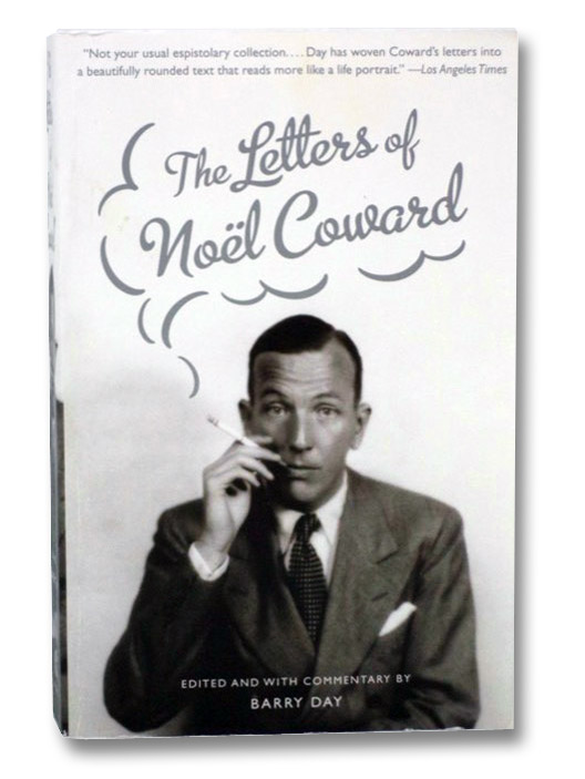 The Letters of Noel Coward, Coward, Noel; Day, Barry