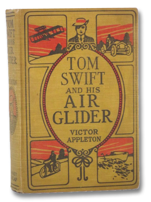 Tom Swift and His Air Glider or, Seeking the Platinum Treasure (Tom Swift Series Book 12), Appleton, Victor
