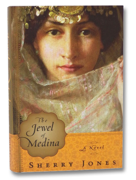 The Jewel of Medina: A Novel, Jones, Sherry