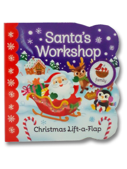 Santa's Workshop: Christmas Lift-a-Flap Board Book, Berry-Byrd, Holly