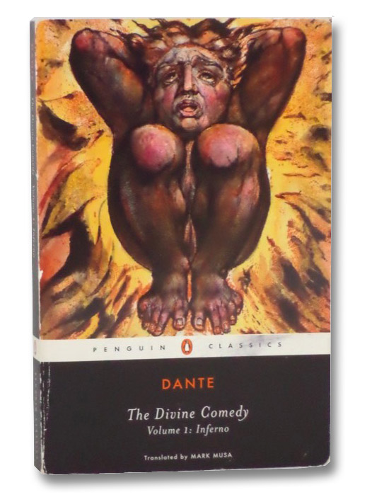 Inferno (The Divine Comedy, Volume I) (Penguin Classics), Alighieri, Dante; Musa, Mark