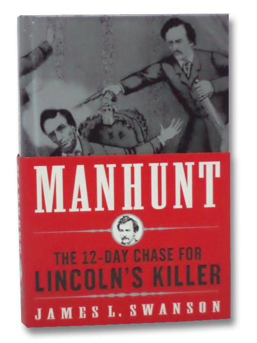 Image for Manhunt: The 12-Day Chase for Lincoln's Killer