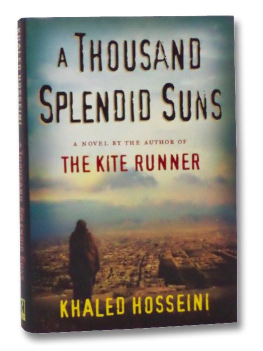 A Thousand Splendid Suns, Hosseini, Khaled