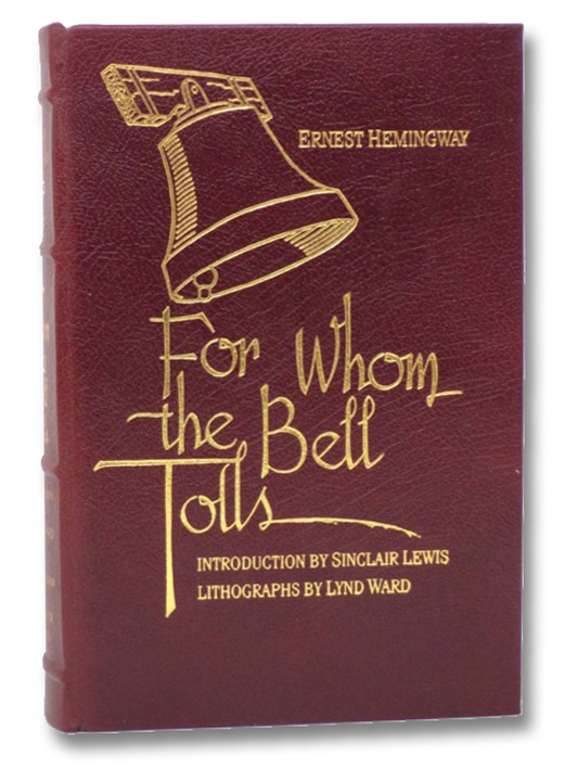 For Whom the Bell Tolls, Hemingway, Ernest; Lewis, Sinclair