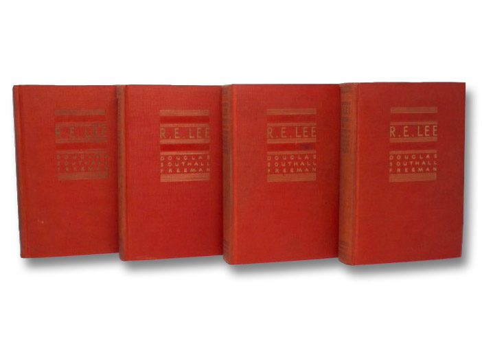 R.E. Lee: A Biography, in Four Volumes, Freeman, Douglas Southall