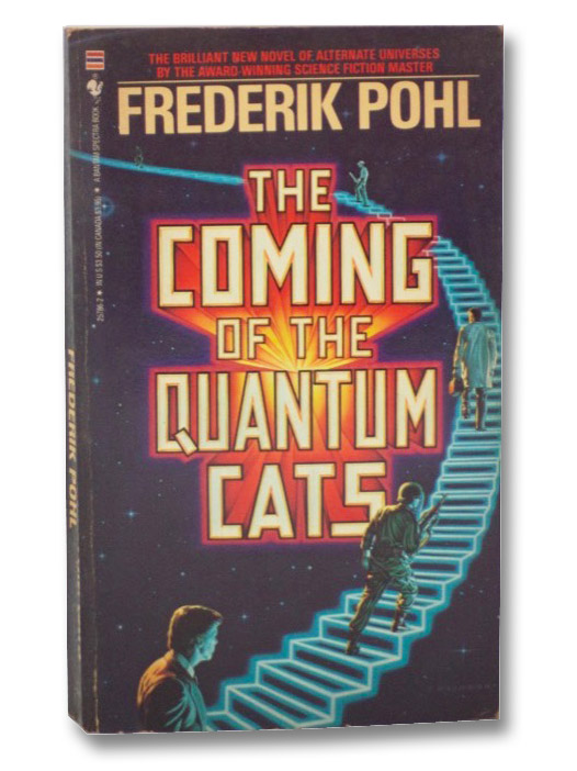 The Coming of the Quantum Cats, Pohl, Frederik