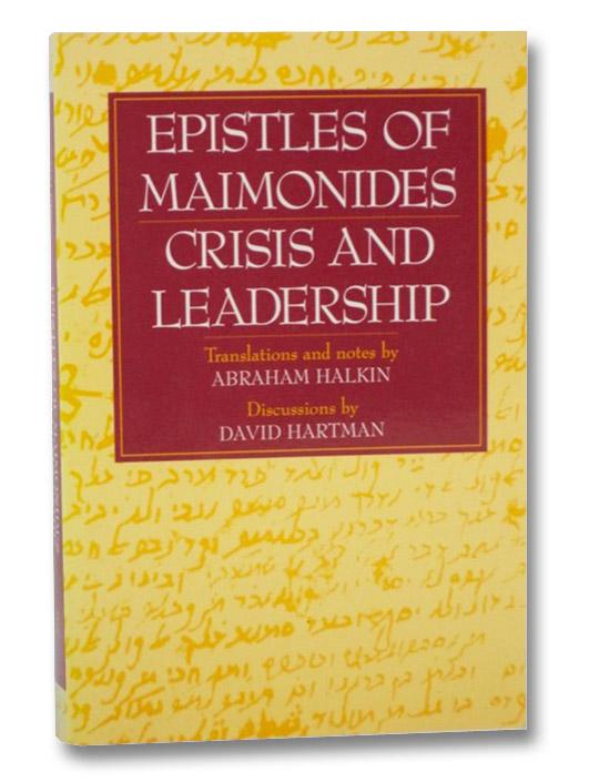 Epistles of Maimonides: Crisis and Leadership, Maimonides