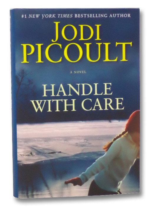 Handle with Care: A Novel, Picoult, Jodi