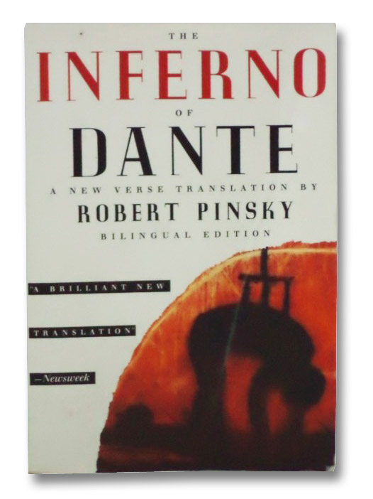 The Inferno of Dante: A New Verse Translation, Bilingual Edition (Italian Edition), Alighieri, Dante; Pinsky, Robert