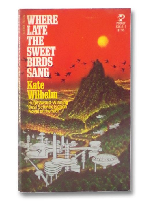 Where Late the Sweet Birds Sang, Wilhelm, Kate