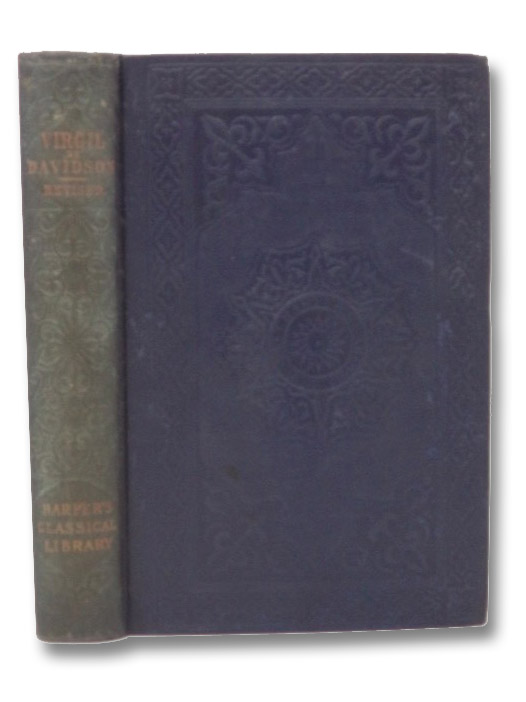 The Works of Virgil (Harper's Classical Library), Davidson; Buckley, Theodore Alois