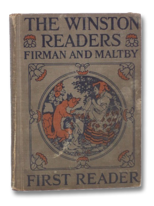 The Winston Readers: First Reader, Firman, Sidney G.; Maltby, Ethel H.