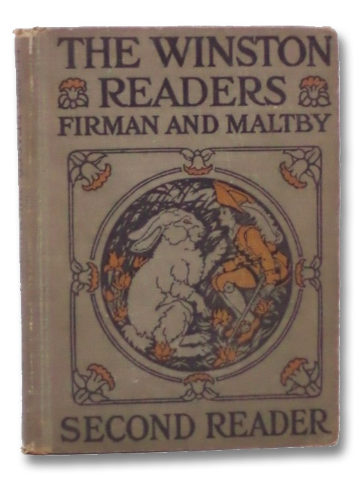 The Winston Readers: Second Reader, Firman, Sidney G.; Maltby, Ethel H.