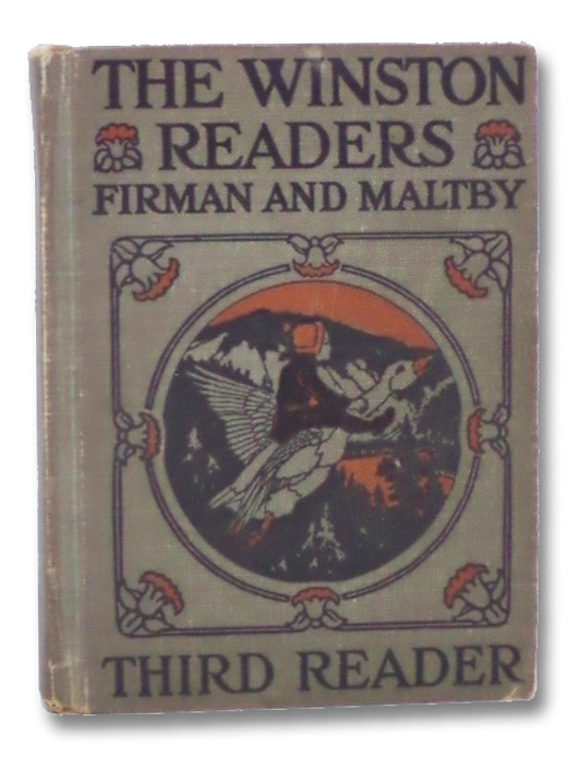 The Winston Readers: Third Reader, Firman, Sidney G.; Maltby, Ethel H.