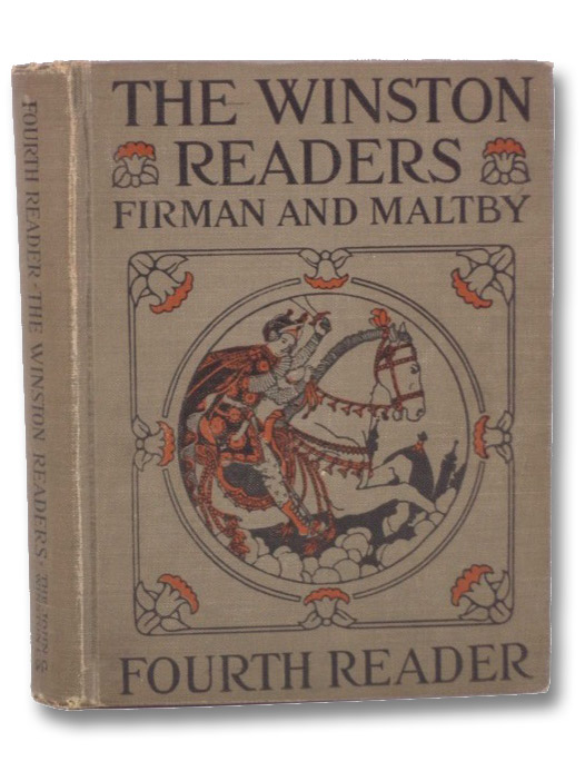 The Winston Readers: Fourth Reader, Firman, Sidney G.; Maltby, Ethel H.