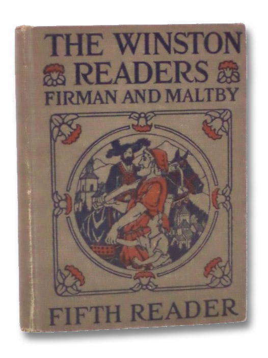The Winston Readers: Fifth Reader, Firman, Sidney G.; Maltby, Ethel H.
