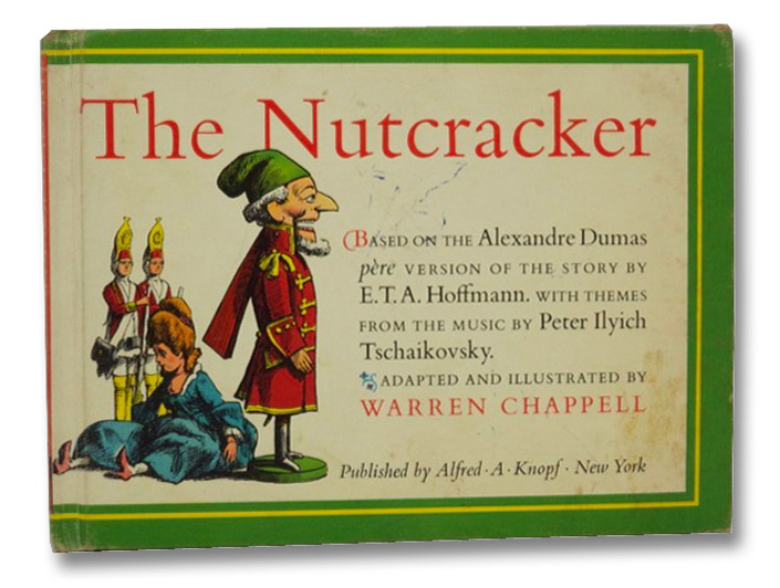 The Nutcracker, Chappell, Warren; Hoffmann, E.T.A.
