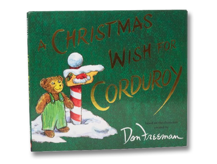 A Christmas Wish for Corduroy, Hennessy, B.G.; Wheeler, Jody; Freeman, Don