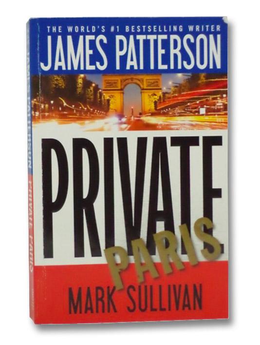Private Paris, Patterson, James; Sullivan, Mark