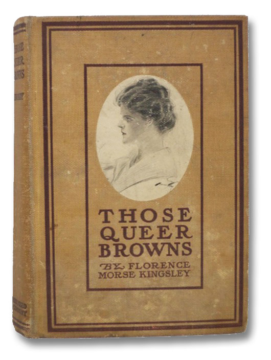 Those Queer Browns, Kingsley, Florence Morse