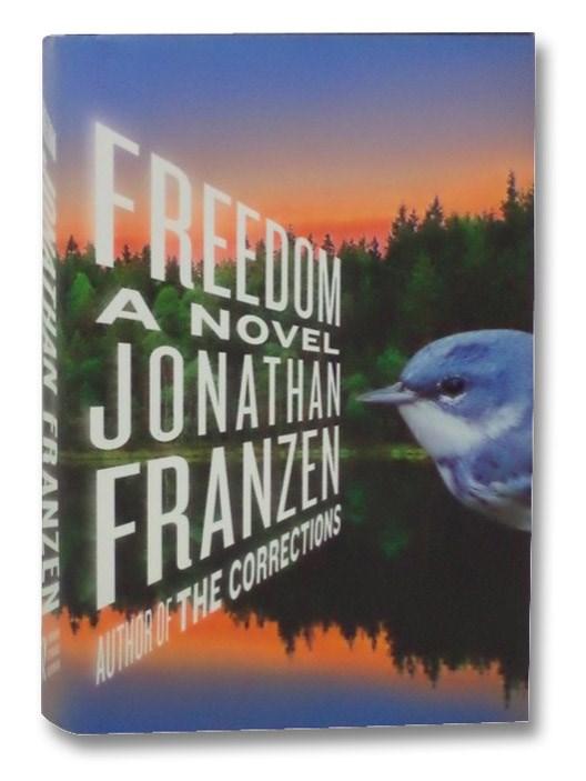 Freedom: A Novel, Franzen, Jonathan