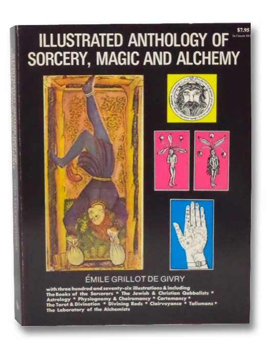 Illustrated Anthology of Sorcery, Magic and Alchemy, De Givry, Emile Grillot