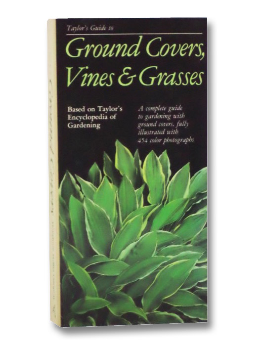 Ground Covers, Vines, and Grasses (Taylor's Gardening Guides), Dewolf, Gordon P.