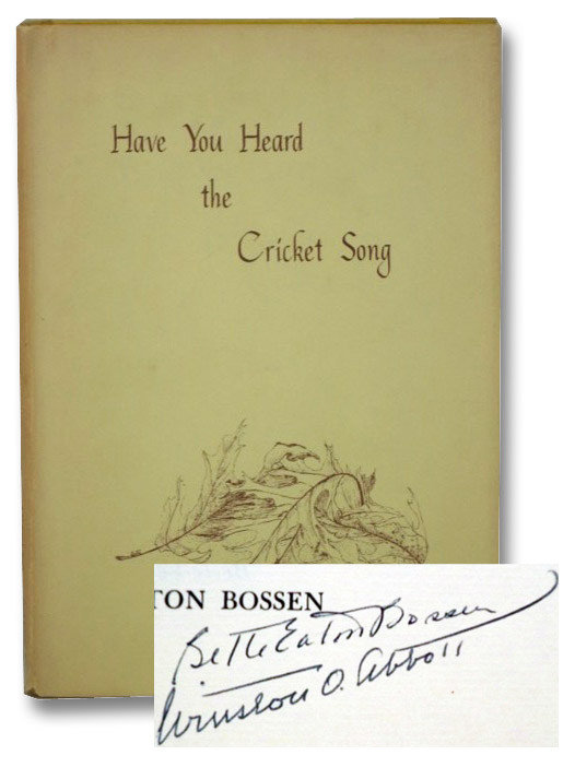Have You Heard the Cricket Song, Abbott, Winston O.