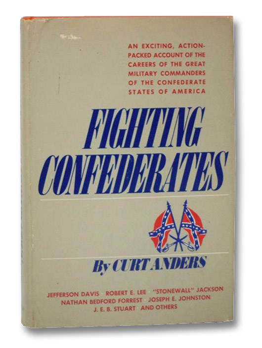 Fighting Confederates, Anders, Curt
