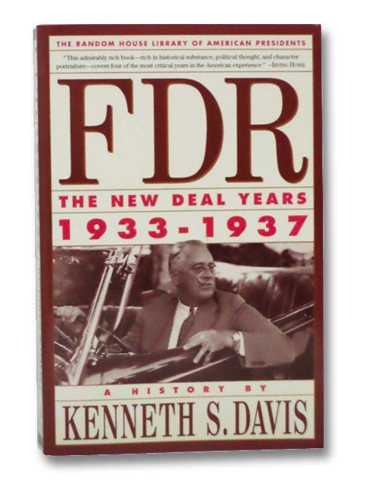 FDR: The New Deal Years, 1933-1937, Davis, Kenneth S.