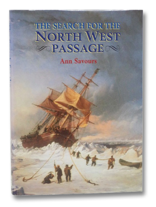 The Search for the North West Passage, Savours, Ann