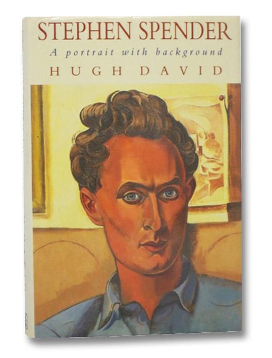 Stephen Spender: A Portrait with Background, David, Hugh