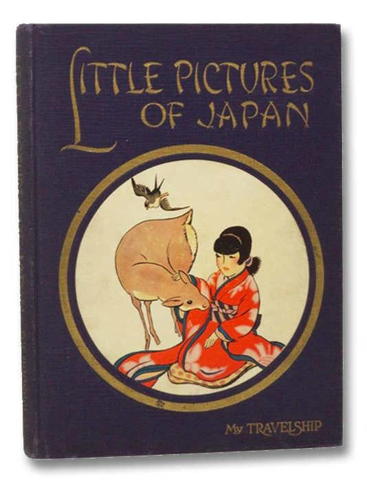 Little Pictures of Japan (My Travelship Series), Miller, Olive Beaupre