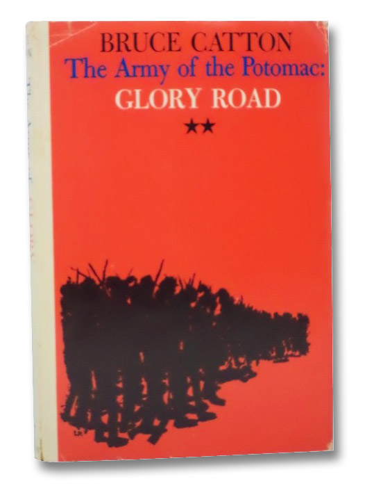 The Army of the Potomac: Glory Road (Volume II), Catton, Bruce