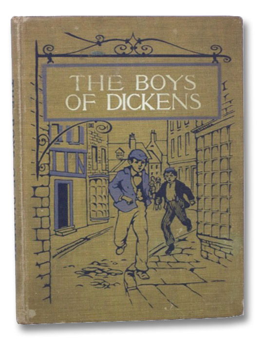 The Boys of Dickens Retold (Illustrated), [Dickens, Charles]
