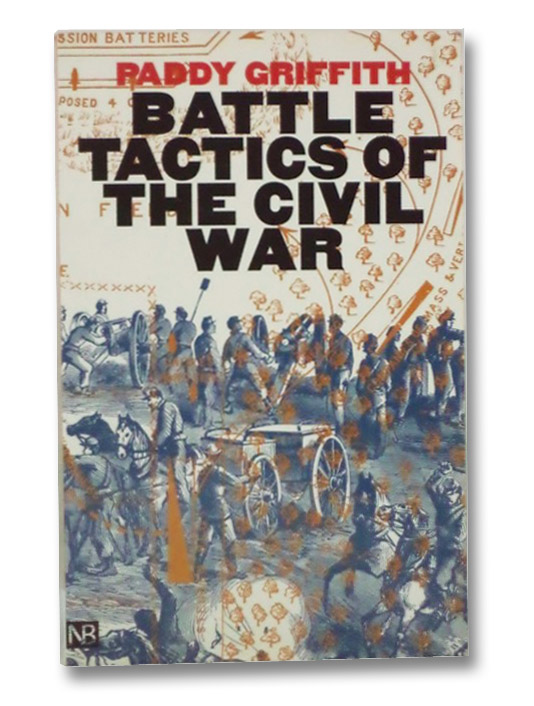 Battle Tactics of the Civil War, Griffith, Paddy