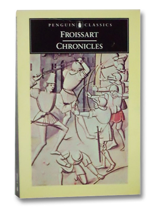 Chronicles, Froissart, Jean
