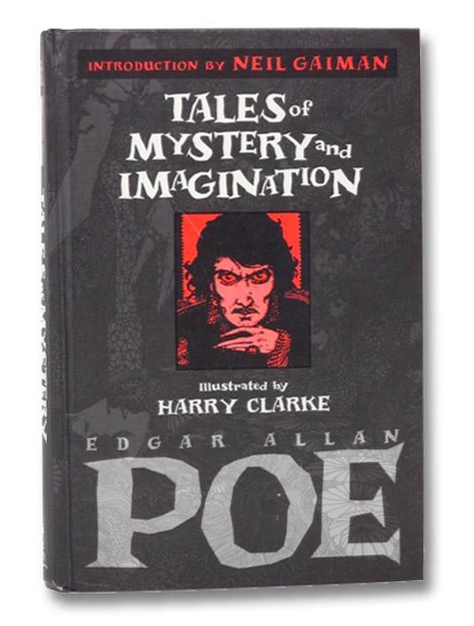 Tales of Mystery and Imagination, Poe, Edgar Allan; Gaiman, Neil; Clarke, Harry