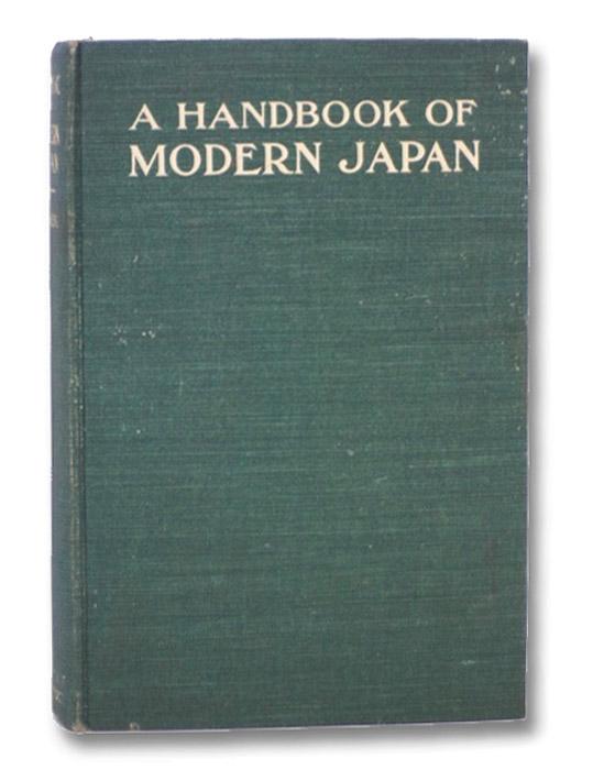 A Handbook of Modern Japan, Clement, Ernest W.