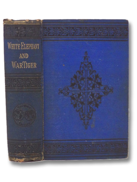 The White Elephant; or, the Hunters of Ava and the King of the Golden Foot, Dalton, William; Weir, Harrison