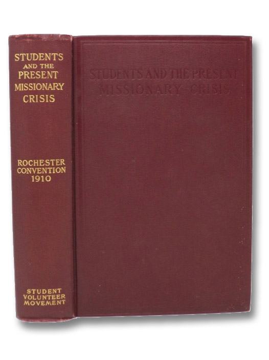 Students and the Present Missionary Crisis, Student Volunteer Movement for Foreign Missions