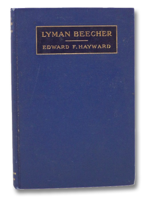 Lyman Beecher, Hayward, Edward F.